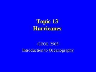 Topic 13 Hurricanes