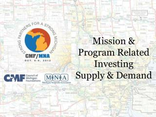 Mission & Program Related Investing  Supply & Demand