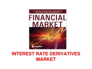 CHAPTER 9 INTEREST RATE DERIVATIVES MARKET