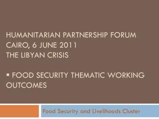 Food Security and Livelihoods Cluster