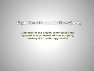 Libyan General communication Authority