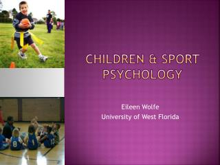 CHILDREN & SPORT PSYCHOLOGY