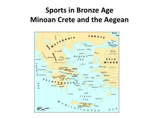 Sports in Bronze Age  Minoan Crete and the Aegean
