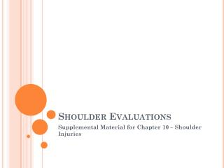 Shoulder Evaluations
