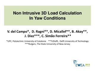 Non Intrusive 3D Load Calculation In Yaw Conditions