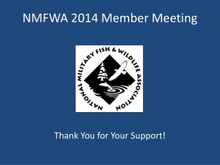 NMFWA 2014 Member Meeting