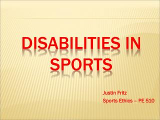Disabilities IN SPORTS