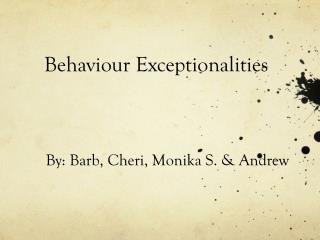 Behaviour Exceptionalities