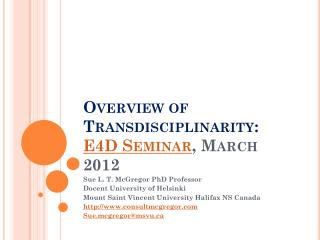 Overview of Transdisciplinarity: E4D Seminar , March 2012