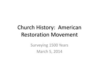 Church History:  American Restoration Movement