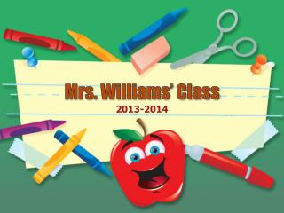 Mrs. Williams' Class