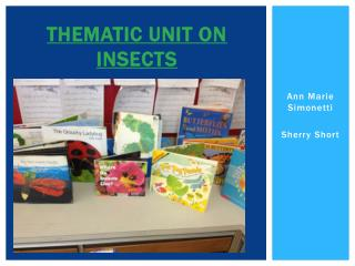 Thematic Unit on Insects