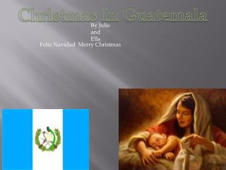 Christmas In Guatemala