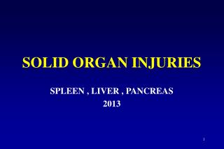 SOLID ORGAN INJURIES