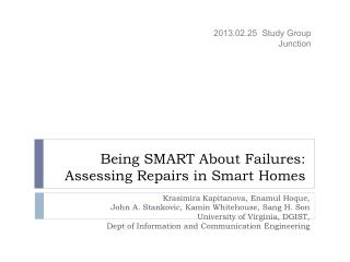 Being SMART About Failures: Assessing Repairs in Smart Homes