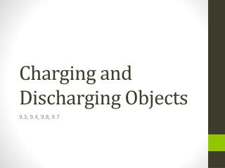 Charging and Discharging Objects