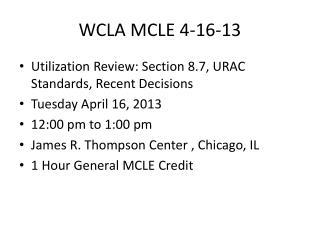 WCLA MCLE 4-16-13