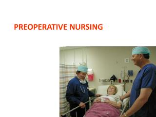 Preoperative Nursing