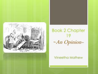 Book 2 Chapter 19 ~ An Opinion~