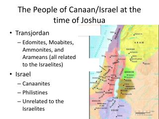 The People of Canaan/Israel at the time of Joshua