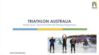 TRIATHLON AUSTRALIA NOAS Level 1 Technical Officials Training Programme