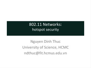 802.11 Networks: hotspot security
