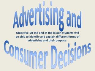 Advertising and Consumer Decisions