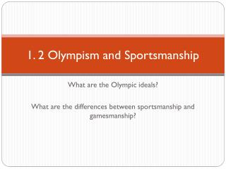 1. 2  Olympism and Sportsmanship