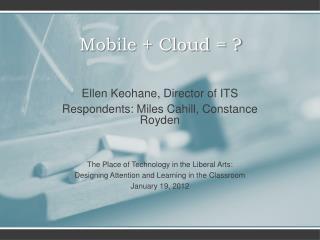 Mobile + Cloud = ?