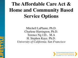 The Affordable Care Act & Home and Community Based Service Options