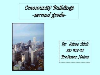 Community Buildings -second grade-
