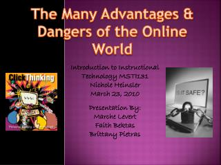 The Many Advantages & Dangers of the Online World