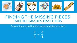 Finding the missing pieces: Middle Grades Fractions