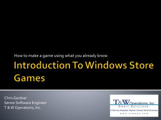 Introduction To Windows Store Games