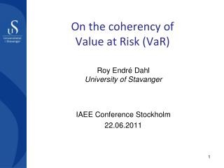 On the coherency of  Value at Risk ( VaR )
