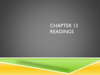 Chapter 13 readings