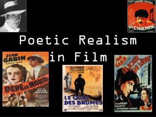 Poetic Realism in Film