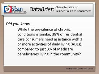 Characteristics of Residential Care Consumers
