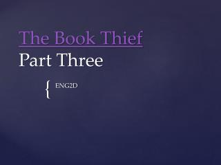 The Book Thief Part Three
