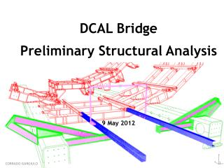 DCAL Bridge Preliminary Structural Analysis 9 May 2012
