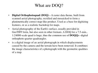 What are DOQ?