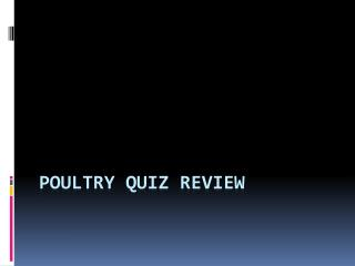 Poultry Quiz Review