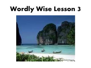 Wordly  Wise Lesson  3