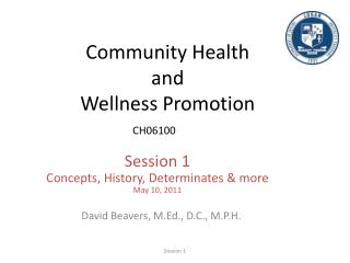 Community Health and Wellness Promotion CH06100