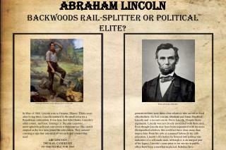 Abraham Lincoln Backwoods  Rail-Splitter  or Political Elite?