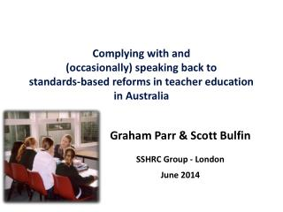Graham Parr & Scott Bulfin SSHRC Group - London June 2014