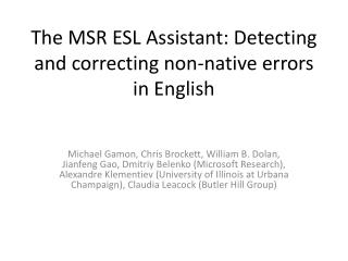The MSR ESL Assistant: Detecting and correcting non-native errors in English