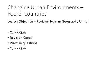 Changing Urban Environments – Poorer countries