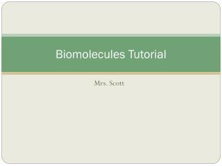 Biomolecules Tutorial