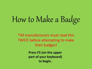 How to Make a Badge
